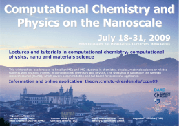 Computational Chemistry and Physics on the Nanoscale 2009