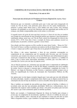 CERIMÓNIA DE INAUGURAÇÃO DA CRECHE DE VILA DO PORTO