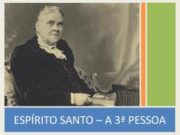 ESPÍRITO SANTO – A 3ª PESSOA
