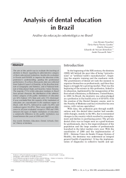 Analysis of dental education in Brazil Análise da educação