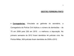Gestão Ferreira Pinto - Secretaria da Segurança Pública
