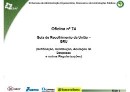 Oficina 74- Guia de Recolhimento da Uniao GRU