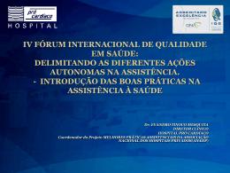 IV FÓRUM INTERNACIONAL DE QUALIDADE EM SAÚDE