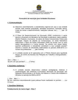 Formulário de inscrição para Unidades Escolares: