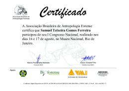 A Associação Brasileira de Antropologia Forense certifica que
