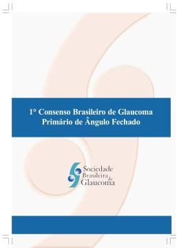 I Consenso Brasileiro de Glaucoma Primário de Ângulo Fechado
