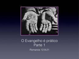 O Evangelho é prático Parte 1