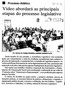 51 Vídeo abordará as principais etapas do processo legislativo _____