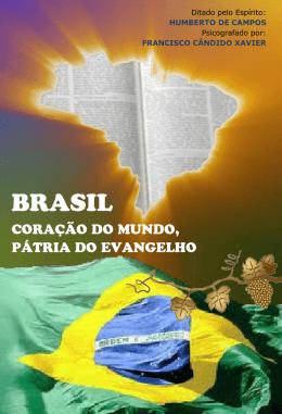 Brasil - Coração do Mundo, Pátria do Evangelho