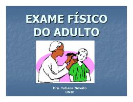 EXAME FÍSICO DO ADULTO
