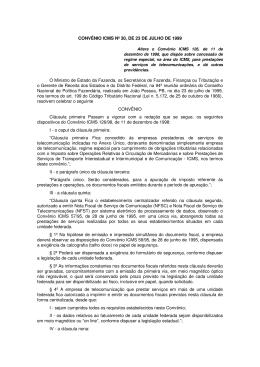 CONVÊNIO ICMS Nº 30, DE 23 DE JULHO DE 1999 O