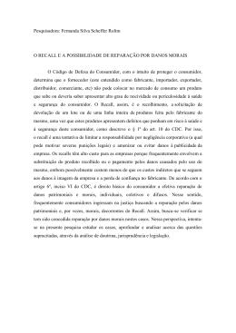 Pesquisadora: Fernanda Silva Scheffer Rolim O RECALL E A