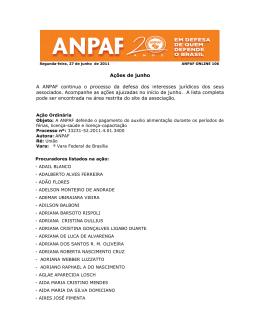 Ações de junho A ANPAF continua o processo da defesa dos