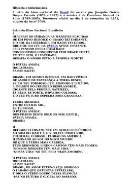 História e Informações A letra do hino nacional do Brasil foi escrita