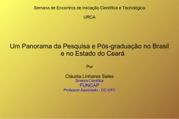 Um Panorama da Pesquisa e Pós-graduação no Brasil e no