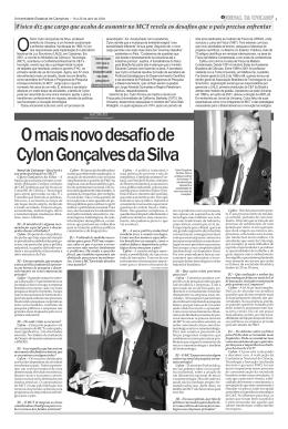 O mais novo desafio de Cylon Gonçalves da Silva