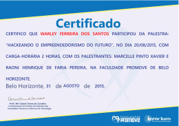 """""""hackeando o empreendedorismo do futuro"""", no dia 20/08/2015"""