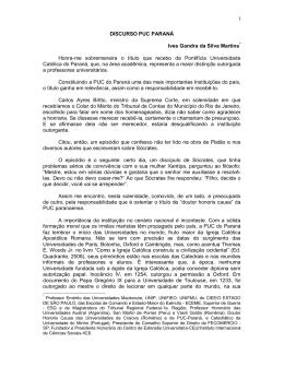 1 DISCURSO PUC PARANÁ Ives Gandra da Silva