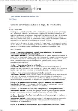 Conjur - Contrato com médicos cubanos é ilegal, diz Ives Gandra da
