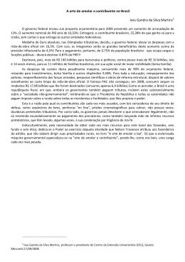 A arte de amolar o contribuinte no Brasil Ives Gandra da Silva Martins