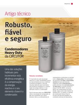 Robusto, fiável e seguro Condensadores Heavy Duty