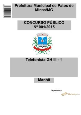 Telefonista GH III - 1 CONCURSO PÚBLICO Nº 001/2015 Prefeitura