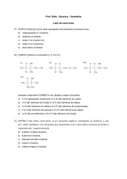 Prof. Rafa - Química – Isomeria Lista de exercícios