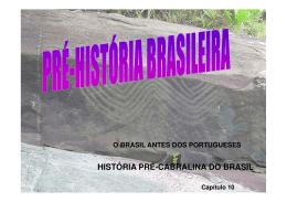HISTÓRIA PRÉ-CABRALINA DO BRASIL