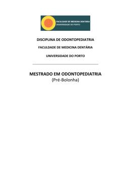 MESTRADO EM ODONTOPEDIATRIA - Paediatric Dentistry