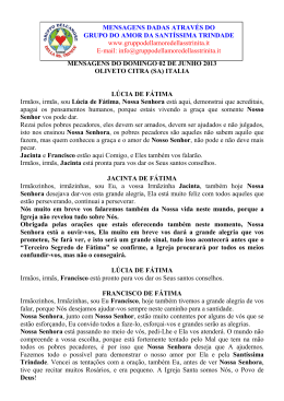 2013.06.02 Lucia, Jacinta, Francisco de Fatima e Santissima Virgem