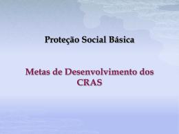 Metas de Desenvolvimento dos CRAS