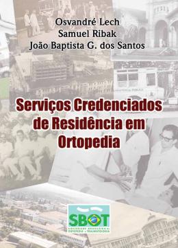 Serviços Credenciados de Residência em Ortopedia