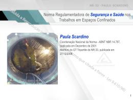 Paula Scardino - Agência Brasil de Segurança