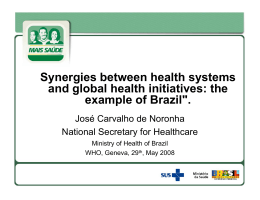 "the example of Brazil"". - World Health Organization"