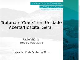 """Tratando """"Crack"""" em Unidade Aberta/Hospital Geral"""