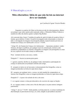 BuscaLegis.ccj.ufsc.br Mito cibernético: Idéia de que não há leis na