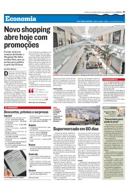 Novo shopping abre hoje com p ro m o ç õ e s
