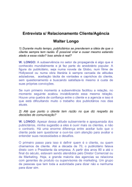 Entrevista s/ Relacionamento Cliente/Agência Walter Longo