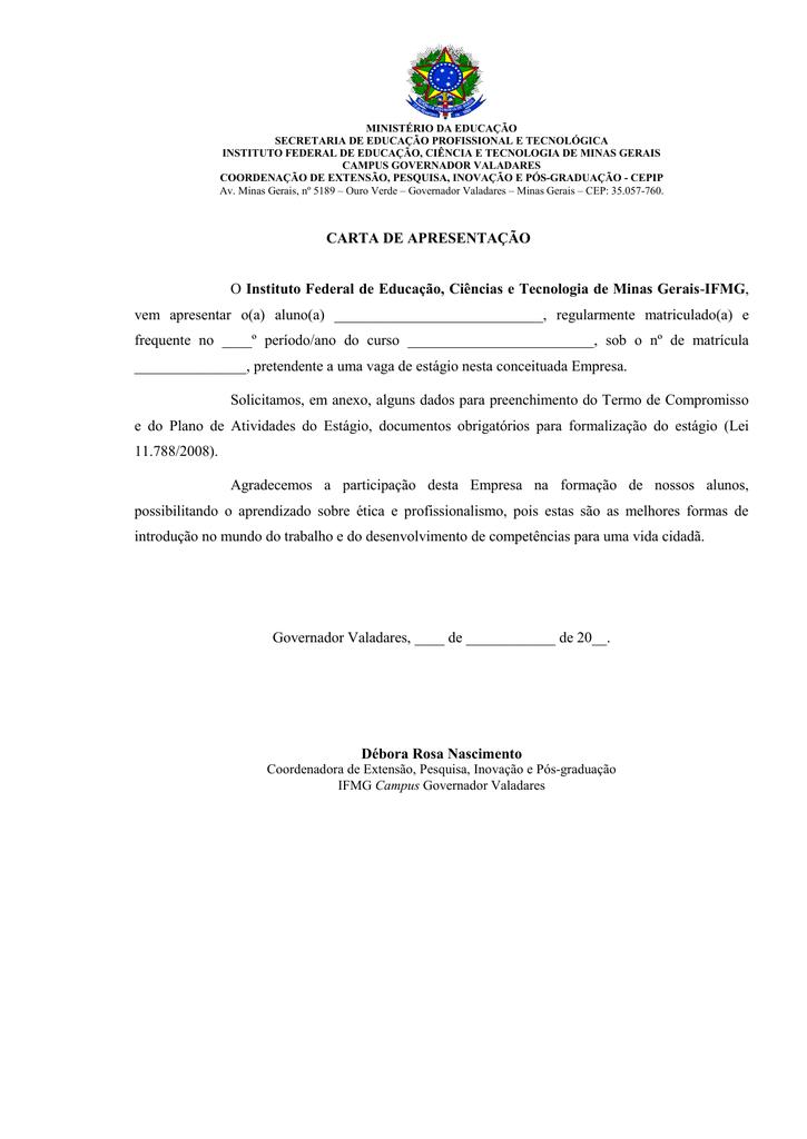 336dbc41db4 CARTA DE APRESENTAÇÃO O Instituto Federal de Educação