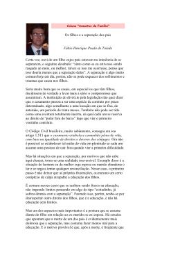 Os filhos e a separação dos pais Fábio Henrique Prado de Toledo