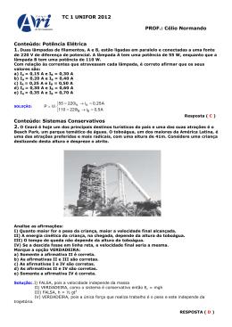 TC 1 UNIFOR 2012 PROF.: Célio Normando Conteúdo: Potência