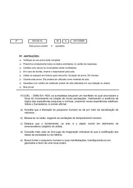 01)(UEL – 2006) Em 1924, os surrealistas lançaram um manifesto