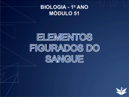ELEMENTOS FIGURADOS DO SANGUE