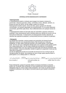 • Desengraxante O Desengraxante alcalino é indicado para