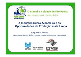A Indústria Sucro-Alcooleira e as Oportunidades de Produção mais