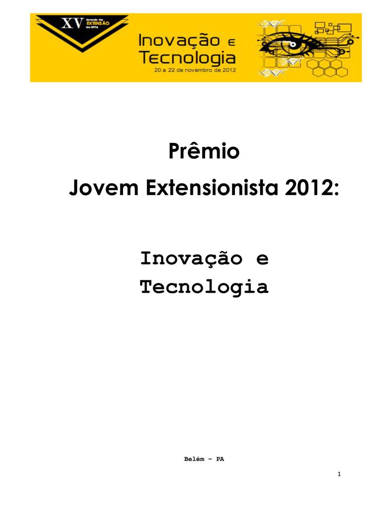 Prmio jovem extensionista 2012 inovao e tecnologia ccuart Gallery