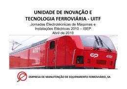 Unidade de inovação e tecnologia ferroviária