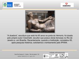 """""""A doadora"""", escultura que está há 65 anos na porta do Hemorio, foi"""