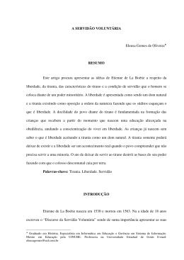 A SERVIDÃO VOLUNTÁRIA Eleusa Gomes de Oliveira