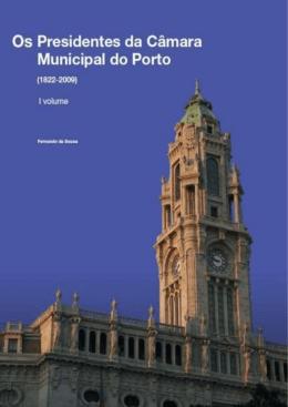 Os Presidentes da Câmara Municipal do Porto